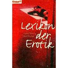 Lexikon der Erotik (Knaur Taschenbücher. Erotica)