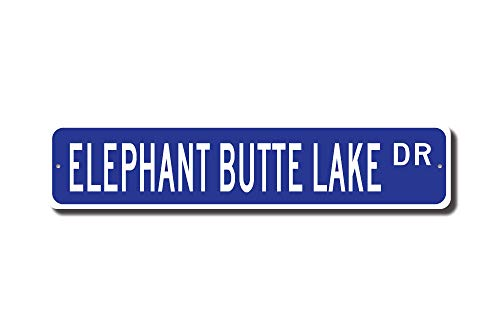 Mexico Street Sign (C-US-lmf379581 Elephant Butte Lake Elephant Butte Lake Sign Elephant Butte Lake Visitor Lake Fan New Mexico Lakecustom Street Sign Quality Metal Sign)