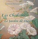 Les chakras : Le Jardin de Dieu