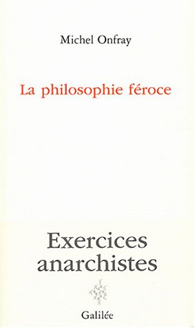 la-philosophie-froce-exercices-anarchistes