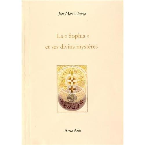 La 'Sophia' et ses divins mystères