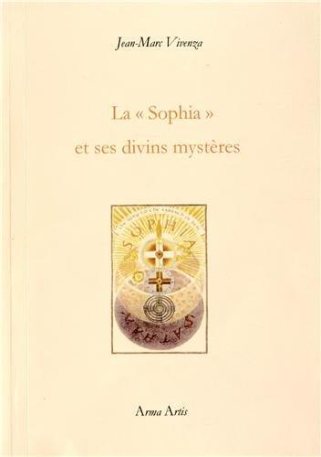 LaSophia et ses divins mystères