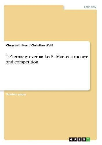 Is Germany overbanked? - Market structure and competition