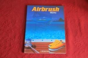 *AIRBRUSH WORKS* Mit sehr vielen Abbildungen. von Benedikt Taschen Verlag, Berlin bei TapetenShop