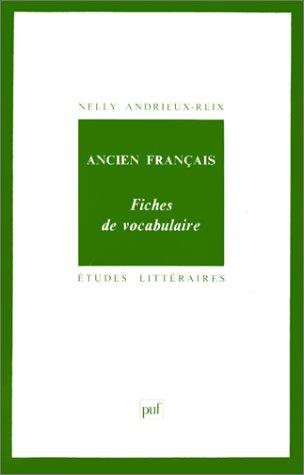 Ancien français, 6e édition. Fiches de vocabulaire