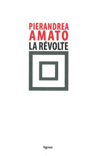 La révolte par Pierandrea Amato