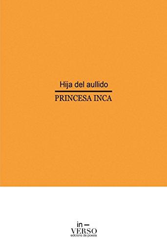Hija del aullido por Princesa Inca