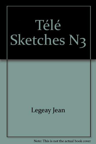 Télé Sketches N3 par Jean Legeay