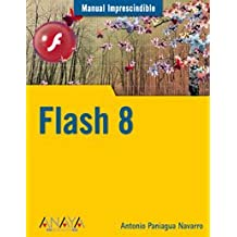 Flash 8 (Manuales Imprescindibles)