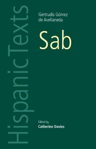 Sab (Hispanic Texts) by Gomez De Avellaneda Y. Art, Gertrudis, de Avellaneda, Gertru (2013) Paperback