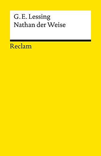 Nathan der Weise: Ein dramatisches Gedicht in fünf Aufzügen (Reclams Universal-Bibliothek)