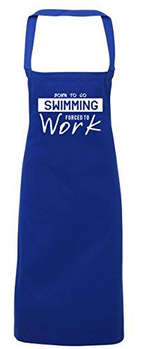 hippowarehouse Born to go Schwimmen gezwungen zu arbeiten Schürze Küche Kochen Malerei DIY Einheitsgröße Erwachsene, königsblau, (Design Arbeiten Kostüm Erfahrungen)