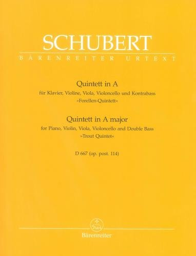 Quintett fr Klavier und Streicher A-Dur Opus post. 114 D 667 `Forellen-Quintett`