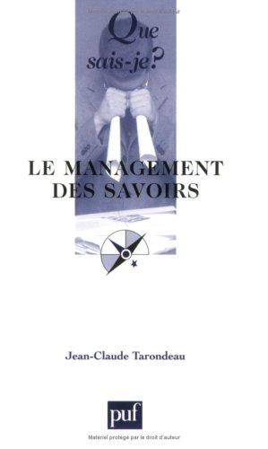 Le Management des savoirs par Jean-Claude Tarondeau, Que sais-je?