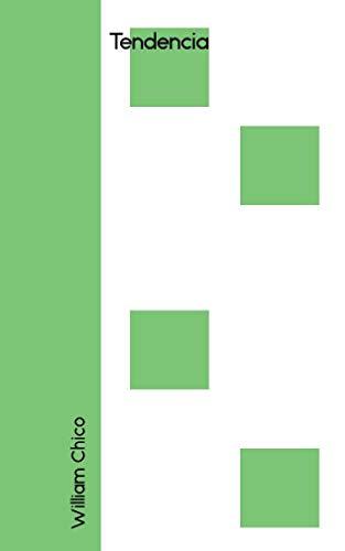 Tendencia (Galician Edition) por William Chico