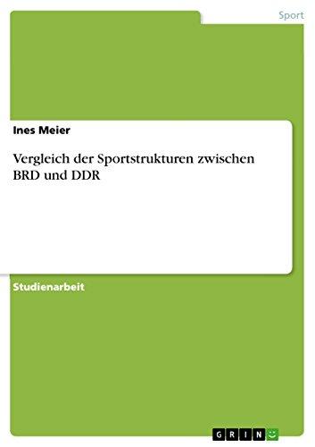 Vergleich der Sportstrukturen zwischen BRD und DDR