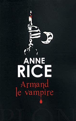 Armand le vampire par Anne RICE