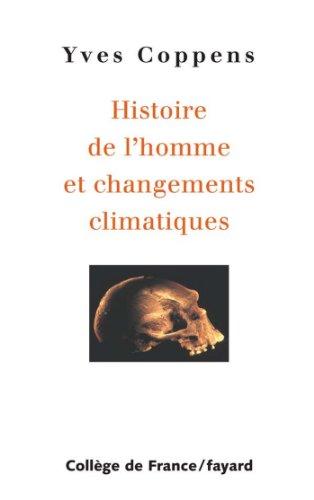 Histoire de l'homme et changements climatiques (Divers Histoire)