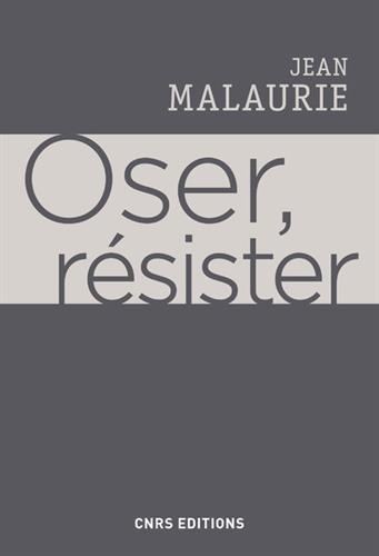 Oser, résister par Jean Malaurie