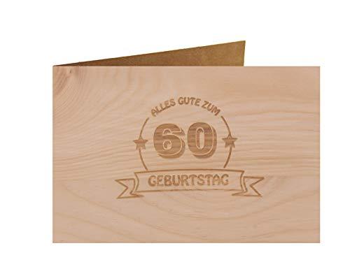 Holzgrußkarte - ALLES GUTE 60 GEBURTSTAG - 100{2dc2c1bcc69898601f52734456881837dfb70eb04d74672e9e46ca375242438f} handmade in Österreich - Postkarte, Geschenkkarte, Grußkarte, Klappkarte, Karte, Einladung, Glückwunschkarte Zirbe