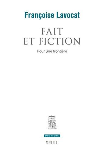 Fait et fiction. Pour une frontière: Pour une frontière