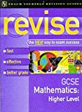 Teach Yourself Revise GCSE Maths Higher Level (Teach Yourself Revision Guides (TY04))