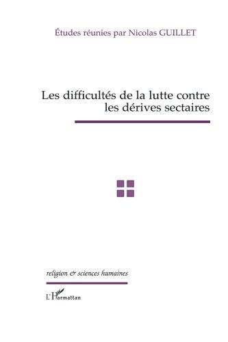 Les difficultés de la lutte contre les dérives sectaires : Actes de la journée d'études du 10 mars 2005 du Groupe d'études sur les sectes de l'Assemblée nationale