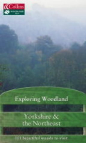 Exploring Woodland – Yorkshire and the Northeast