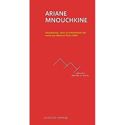 Ariane Mnouchkine (Mettre en scène)