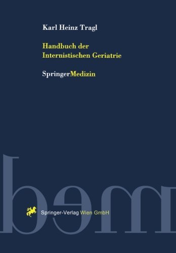Handbuch der Internistischen Geriatrie (German Edition) by Karl H. Tragl (1999-03-16)