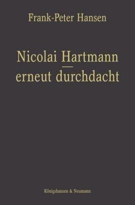 Nicolai Hartmann - erneut durchdacht
