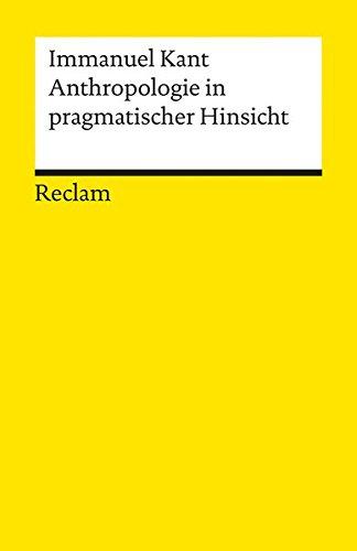 Anthropologie in pragmatischer Hinsicht (Reclams Universal-Bibliothek)