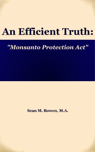 monsanto-protection-act-an-efficient-truth-book-1-english-edition