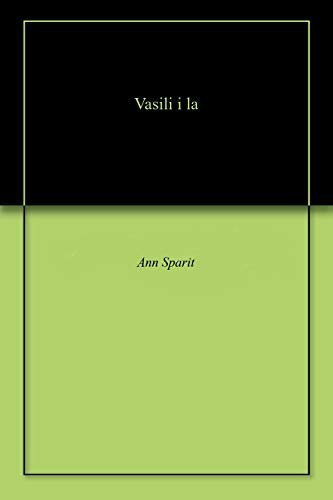 Vasili i la (English Edition)