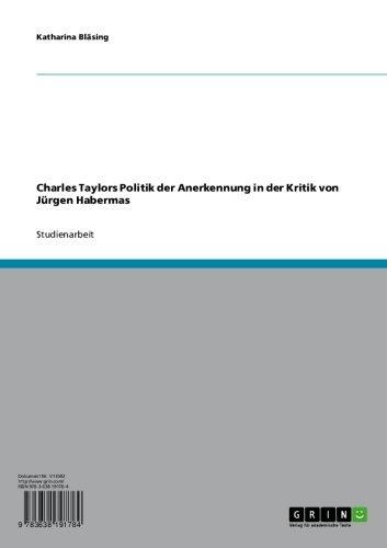 charles-taylors-politik-der-anerkennung-in-der-kritik-von-jrgen-habermas