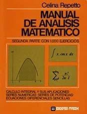 Manual de Analisis Matematico - 2b: Parte por Celina Repetto