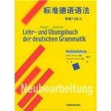 Lehr- und Übungsbuch der deutschen Grammatik.