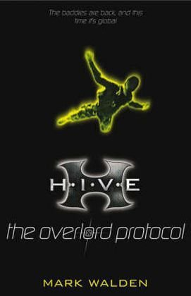 THE OVERLORD PROTOCOL: H.I.V.E. 2 by MARK WALDEN (2008-08-01)