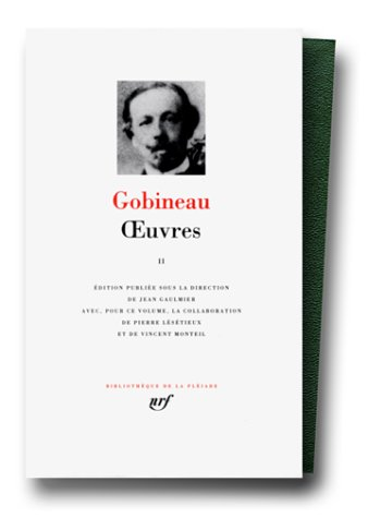 Gobineau : Oeuvres, tome 2