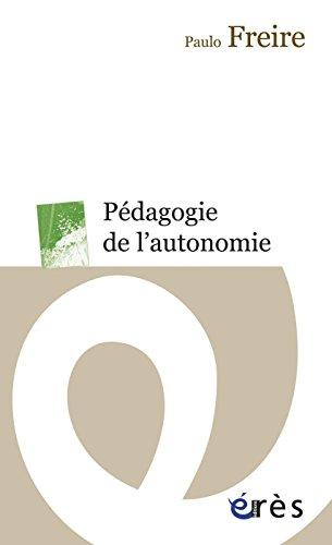 Pédagogie de l'autonomie (Erès Poche) par Paulo FREIRE