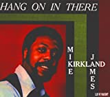Songtexte von Mike James Kirkland - Hang On in There