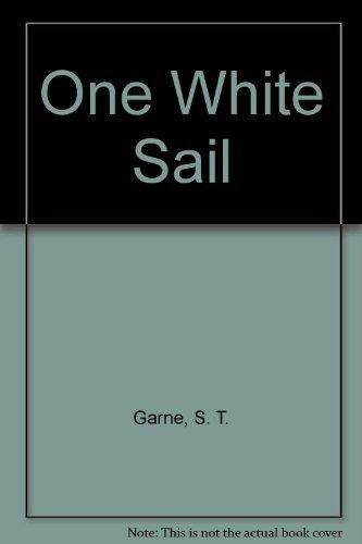 One White Sail by S.t. Garne (1992-04-01) (04-garn)