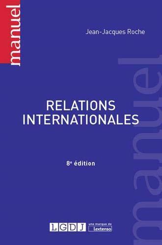 Relations internationales par Jean-Jacques Roche