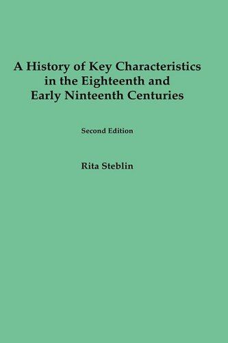 A History of Key Characteristics in the 18th and Early 19th Centuries: Second Edition