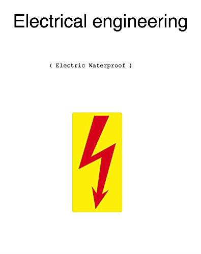 Electrical engineering: Electric Waterproof