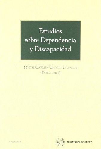 Estudios sobre dependencia y discapacidad (Monografía) por Mª del Carmen García Garnica