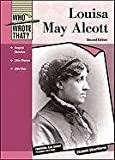 Louisa May Alcott (Who Wrote That?) by Silverthorne, Elizabeth (2011) Library Binding