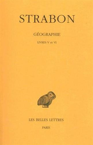 Géographie, tome 3 : Livres V et VI