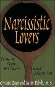 [(Narcissistic Lovers: How to Cope, Recover and Move on)] [Author: Cynthia Zayn] published on (March, 2007)