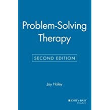 Problem-Solving Therapy, Second Edition (Psychology) by Jay Haley (1991-10-04)